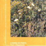 A Serra de Portel. Flora e Vegetacao