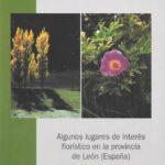 Algunos lugares de interes floristico de la provincia de León (