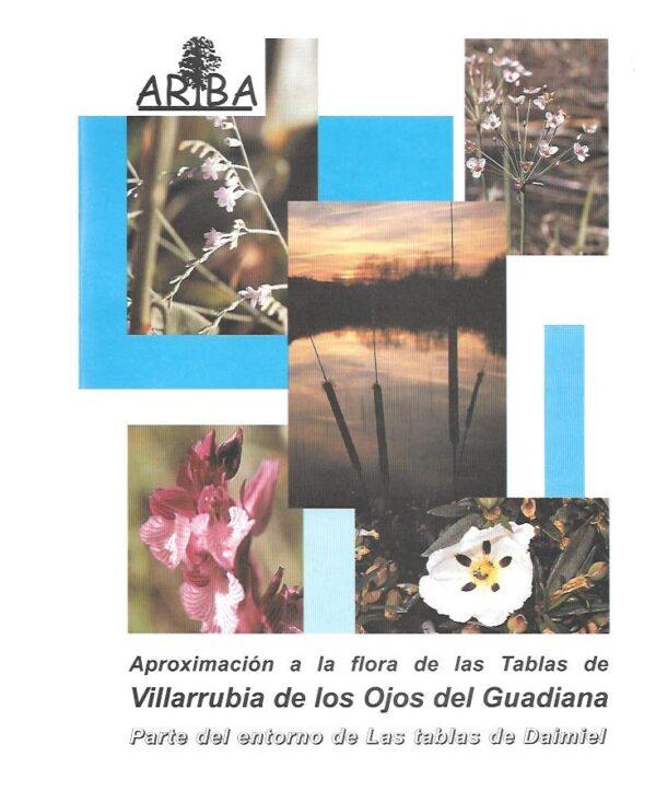 Aproximacion a la flora de las tablas de Villarrubia de los ojo