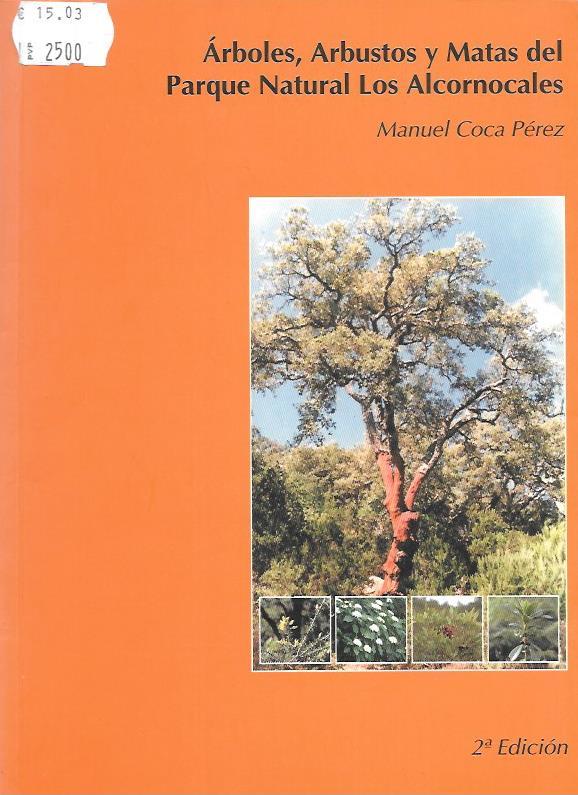 Arboles, arbustos y matas del Parque Natural Los Alcornocales