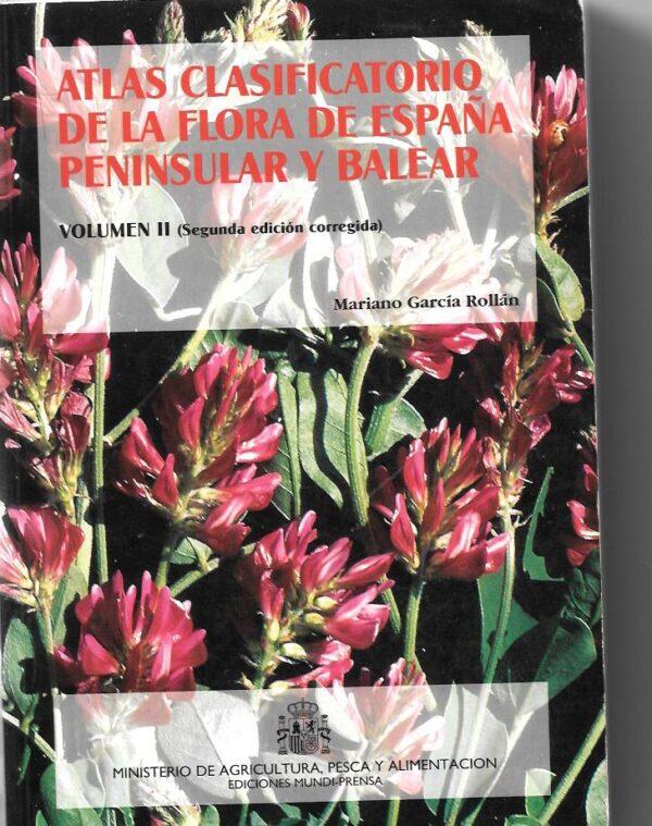 Atlas clasificatorio de la flora de españa peninsular y balear