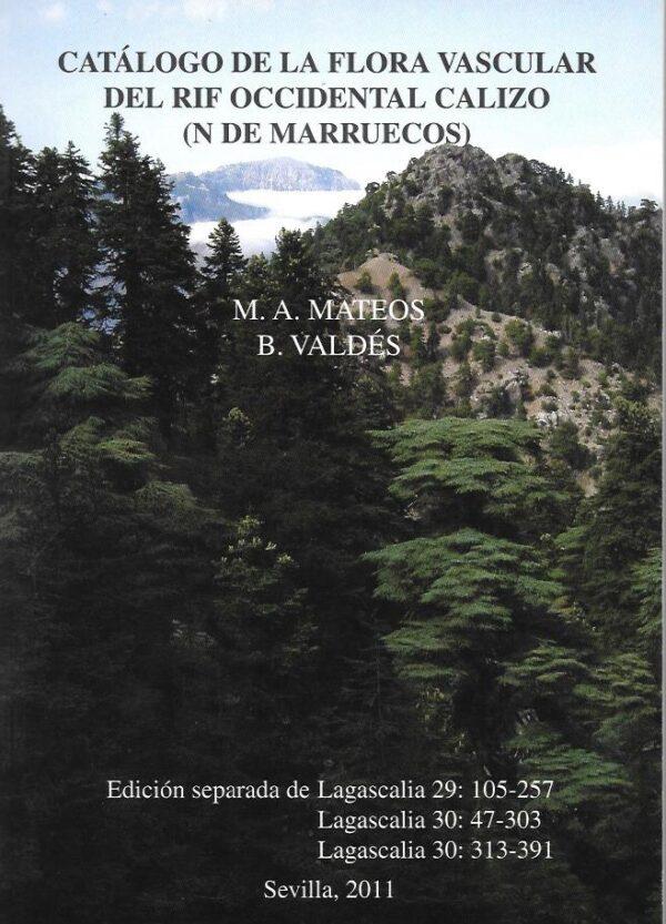 Catalogo de la flora vascular del rif occidental calizo (N de M
