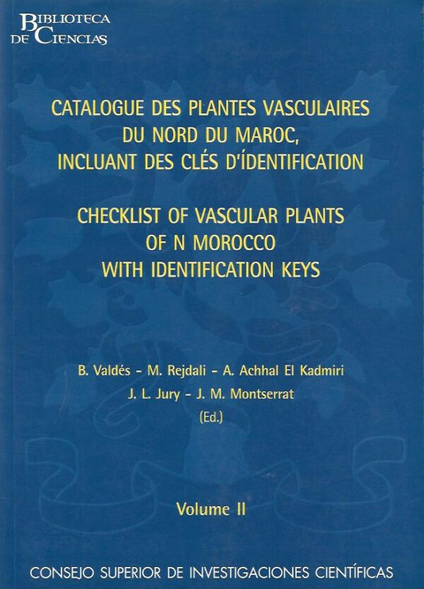 Catalogue des plantes vasculaires du nord du Maroc, incluant de