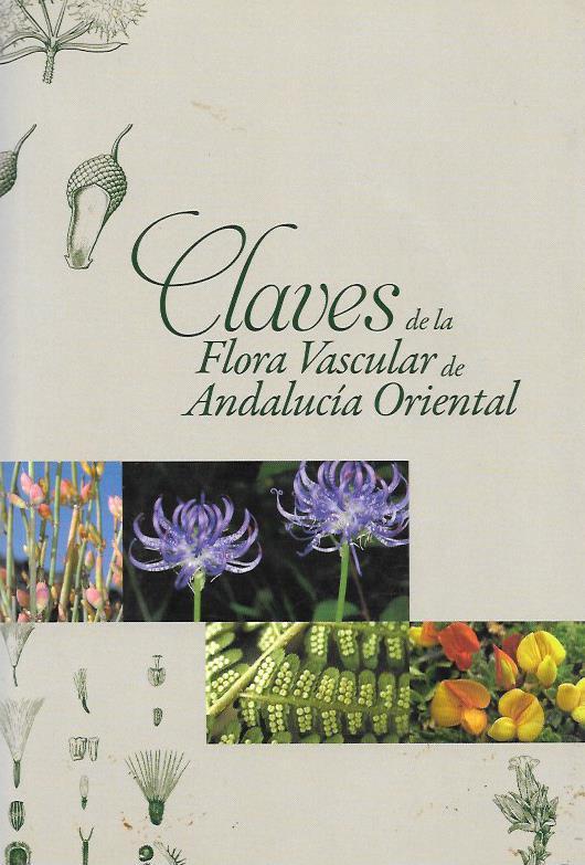 Claves de la flora vascular de andalucia oriental