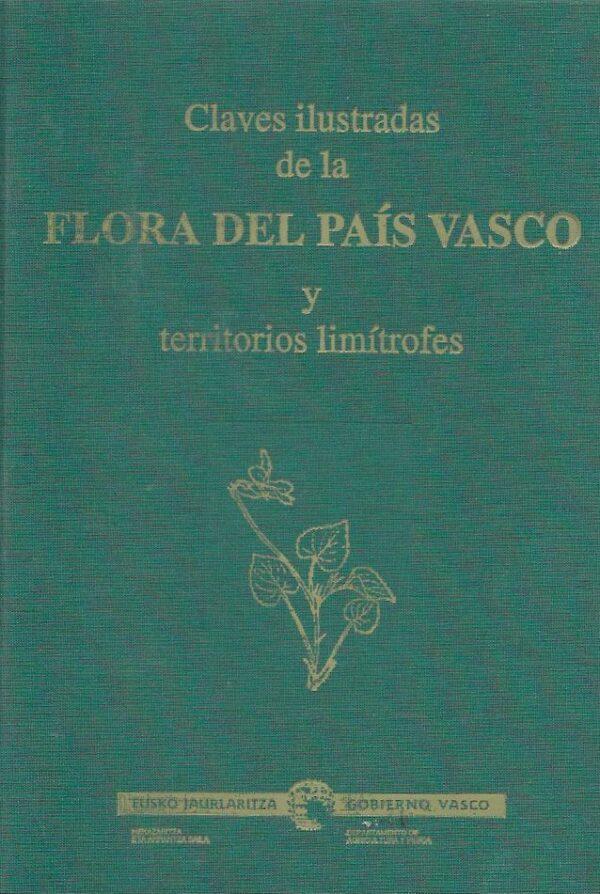 Claves ilustradas de la flora del pais vasco y territorios limi