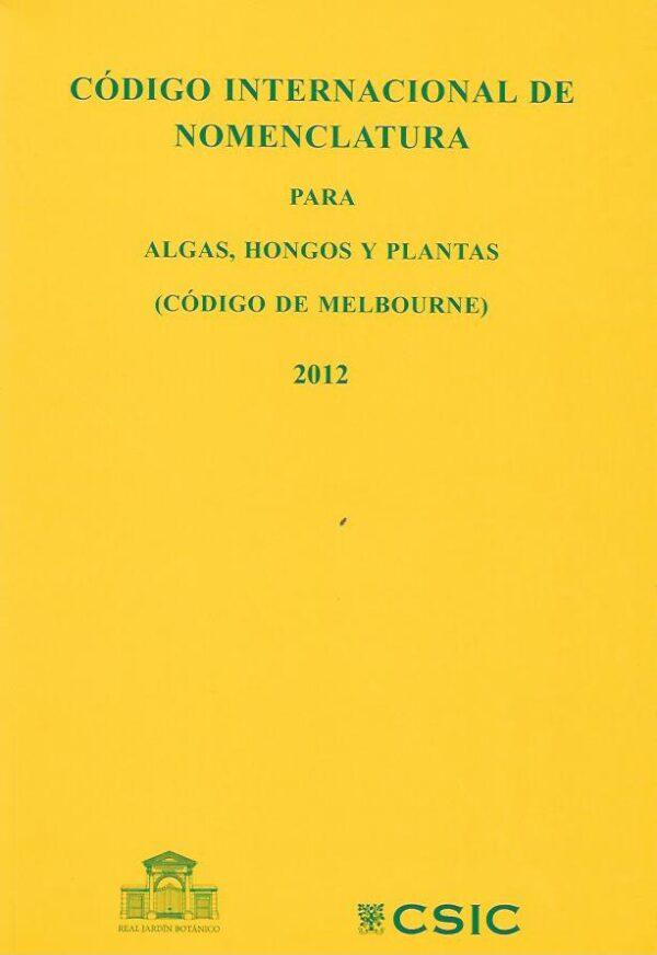 Codigo internacional de nomenclatura para hongos algas y planta