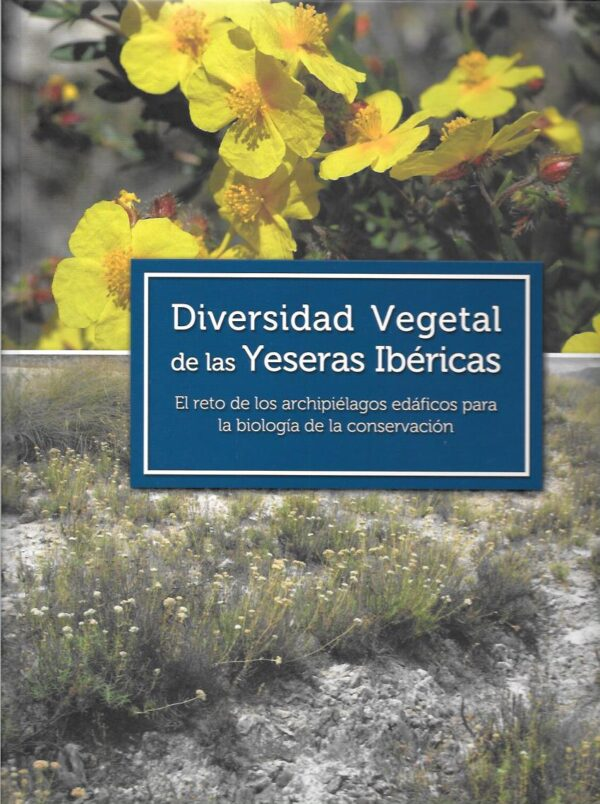 Diversidad vegetal de las yeseras ibericas