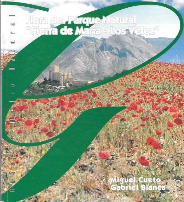 Flora del Parque Natural Sierra de María-Los Vélez