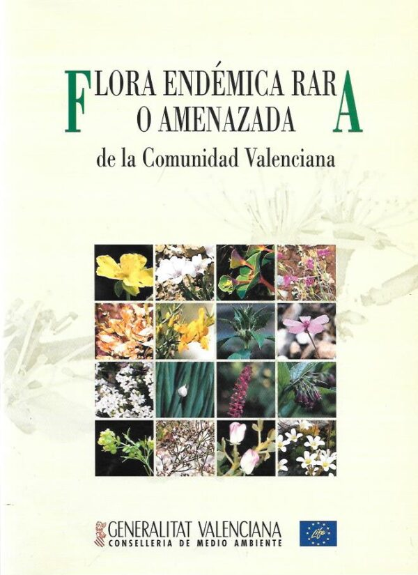 Flora endemica rara amenazada de la comunidad valenciana