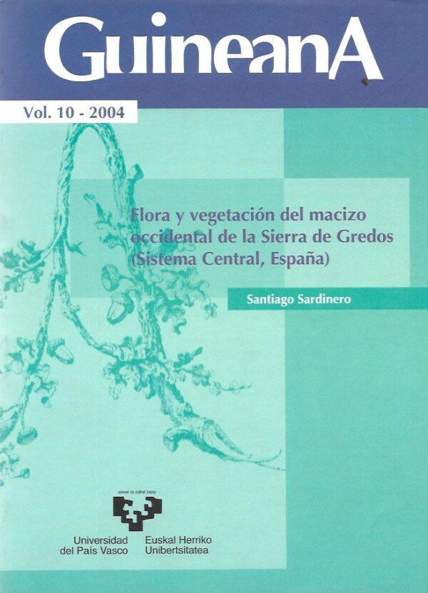 Flora y vegetacion del macizo occidental de la Sierra de Gredos