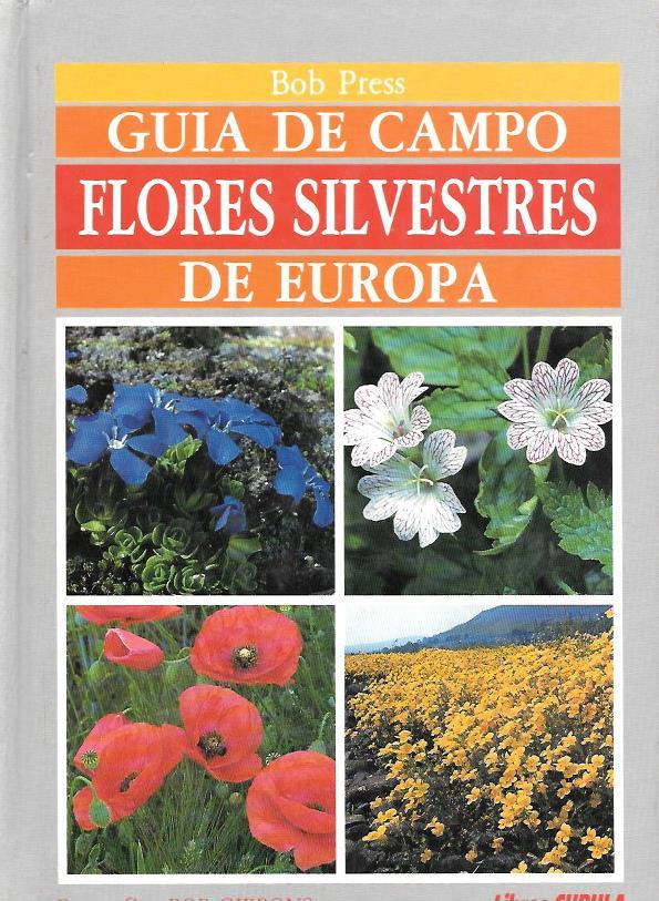 Guía de campo. Flores Silvestres de Europa