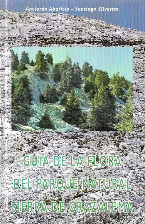 Guía de la Flora del Parque Natural Sierra de Grazalema