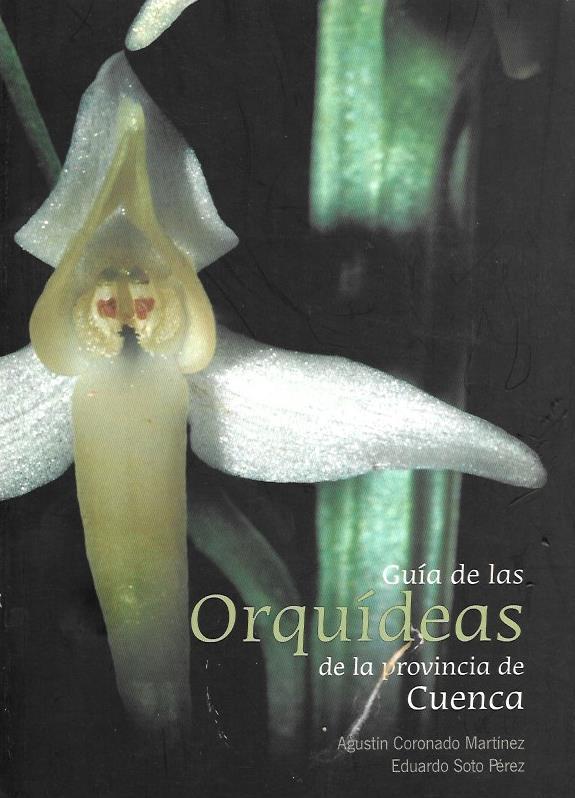 Guía de las Orquídeas de la provincia de Cuenca