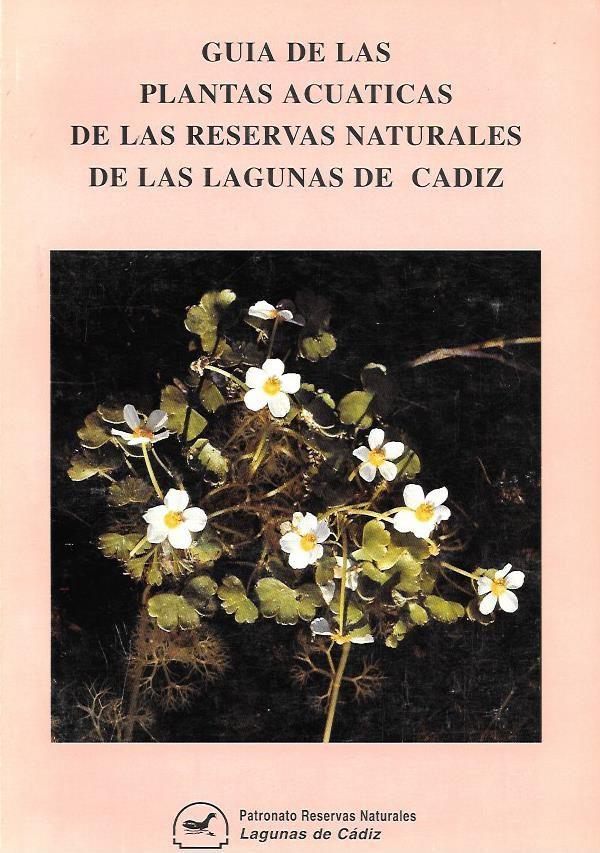 Guía de las plantas acuáticas de las reservas naturales de las lagunas de Cádiz