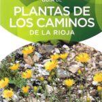 Guía de plantas de los caminos de la Rioja