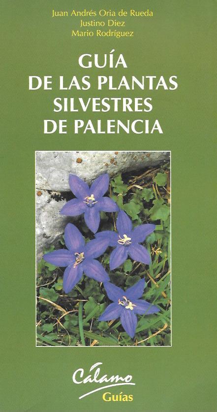 Guia de las plantas silvestres de palencia