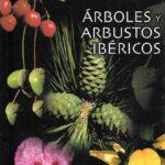 Guia practica para la identificacion de arboles y arbustos iber