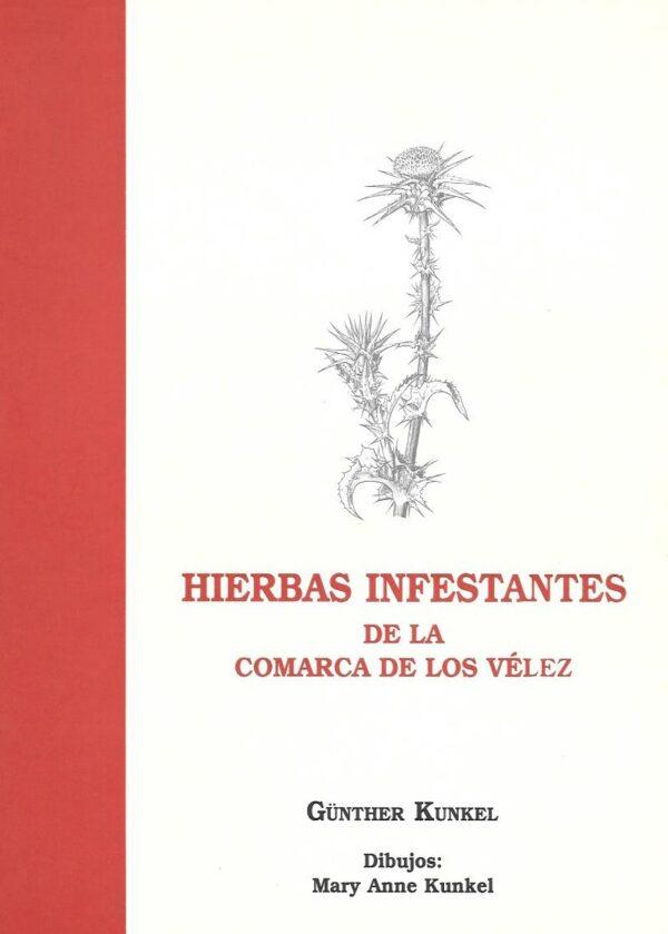 Hierbas infectantes de la comarca de los velez