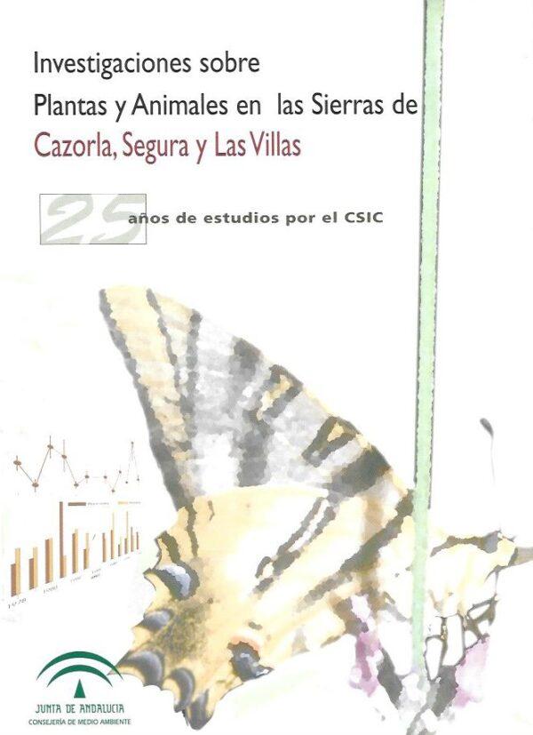 Investigaciones sobre plantas y animales en las sierras de Cazo