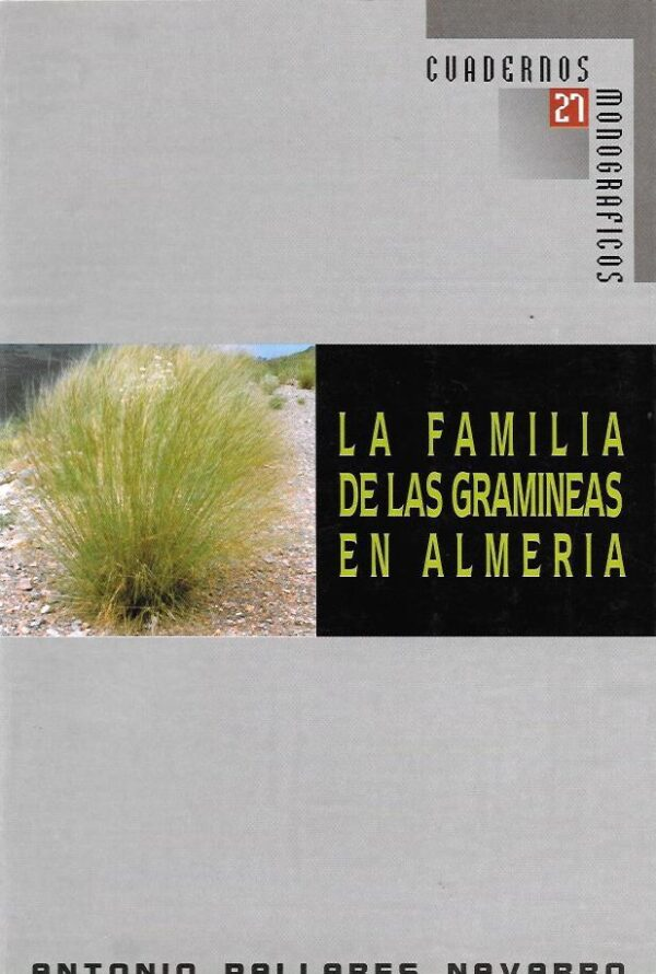 La familia de las gramineas en almeria