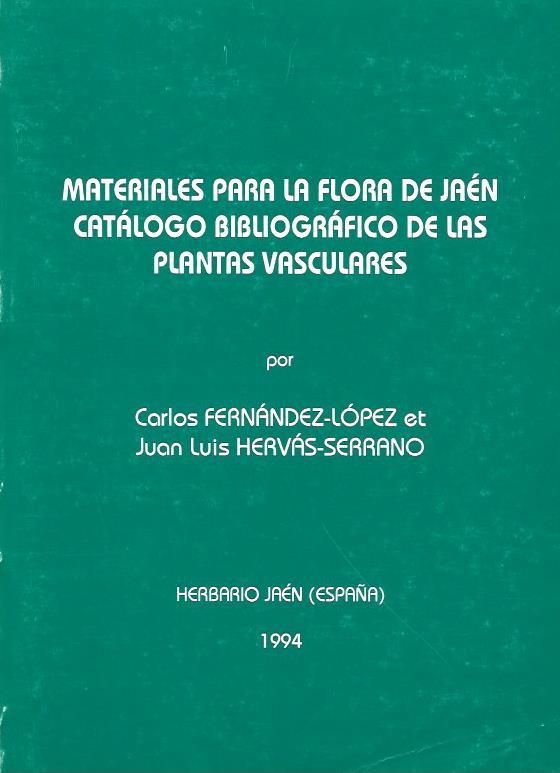 Materiales para la flora de Jaén.Catálogo Bibliográfico de las plantas vasculares