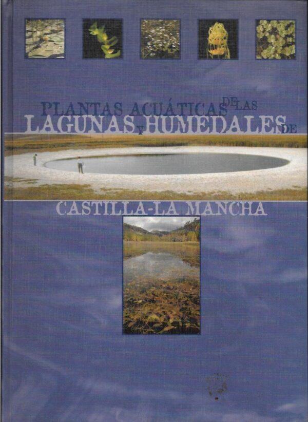 Plantas acuaticas de las lagunas y humedales de castilla la man