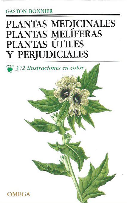 Plantas medicinales. Plantas meliferas. Plantas utiles y perjud