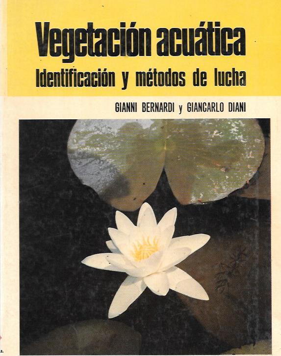 Vegetacion acuatica. Identificacion y metodos de lucha
