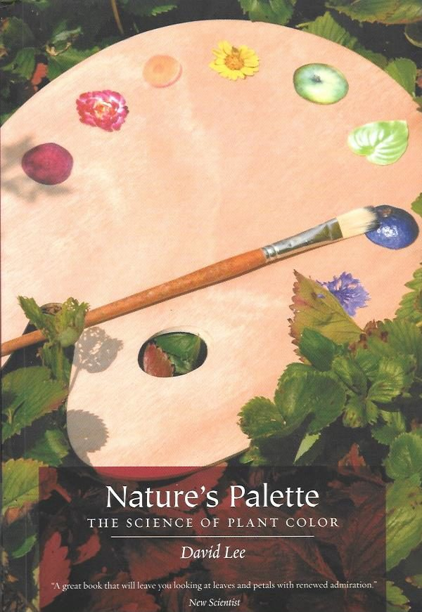 Natures Pallete. The science of plant color
